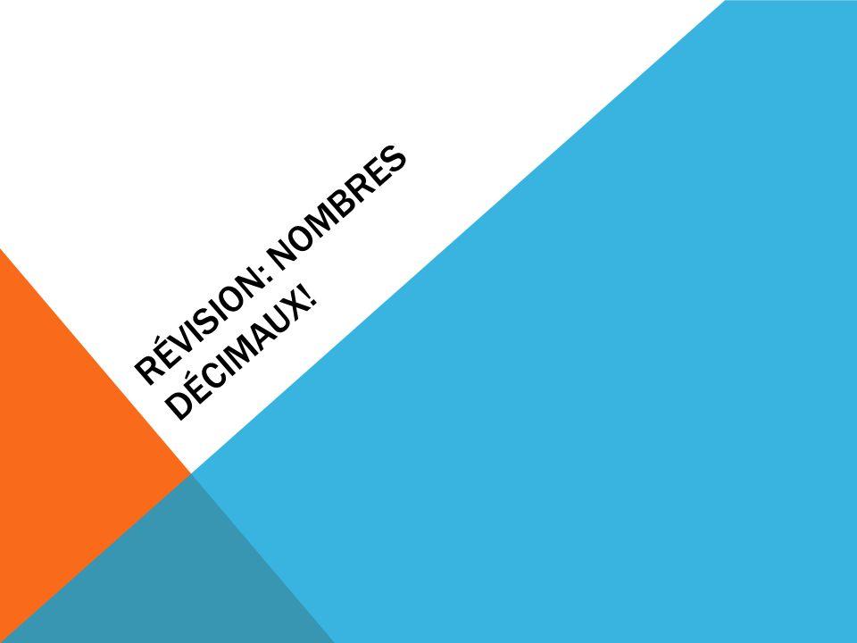 Révision: Nombres décimaux!