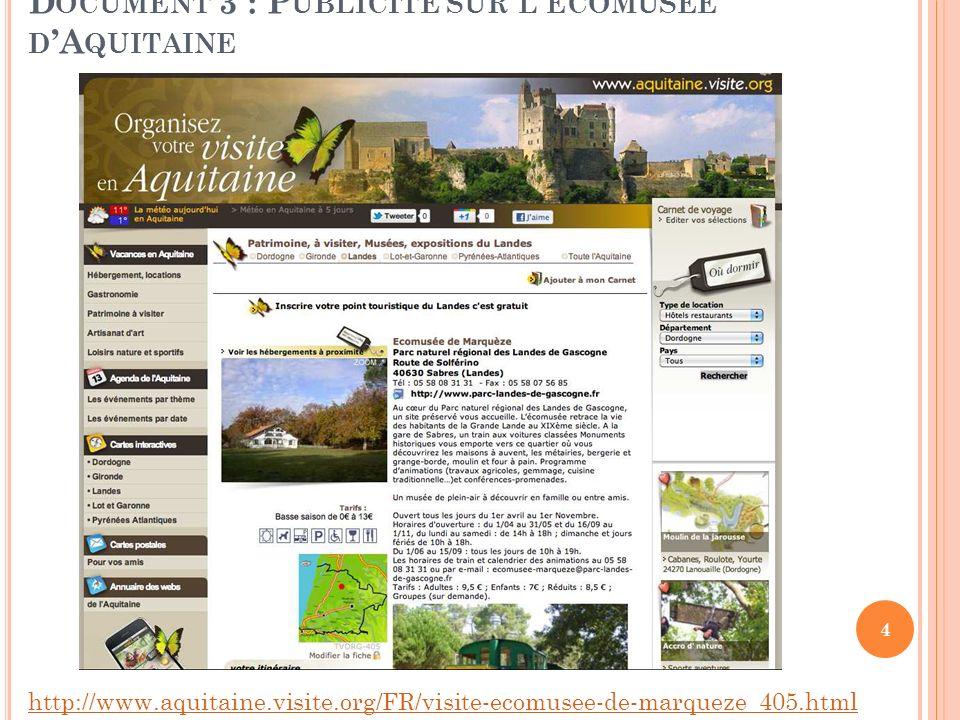 Document 3 : Publicité sur l'écomusée d'Aquitaine