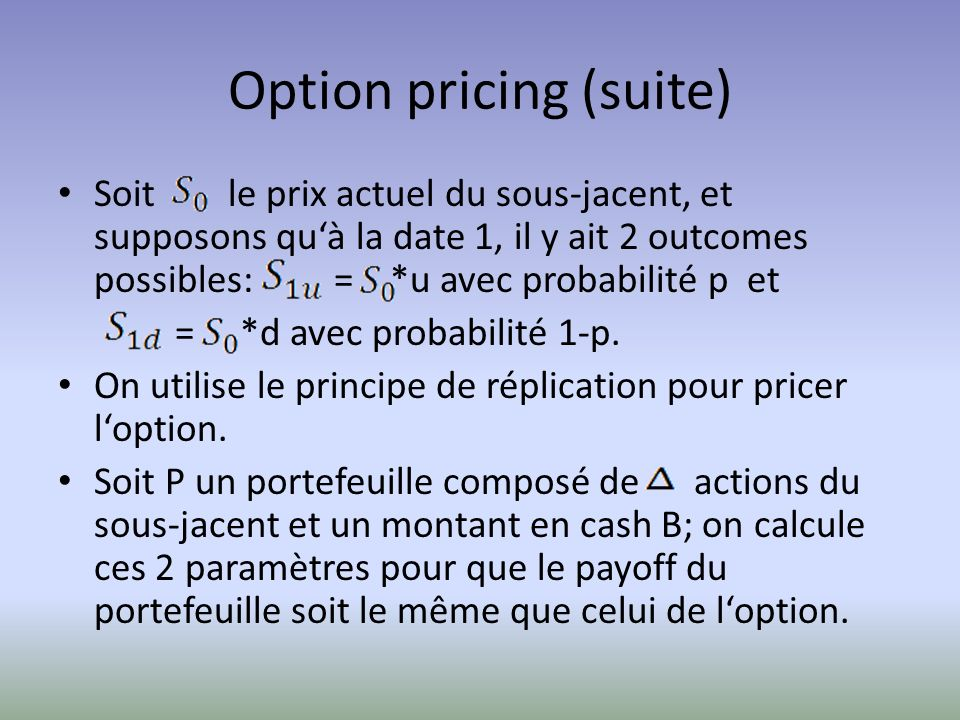 Option pricing (suite)