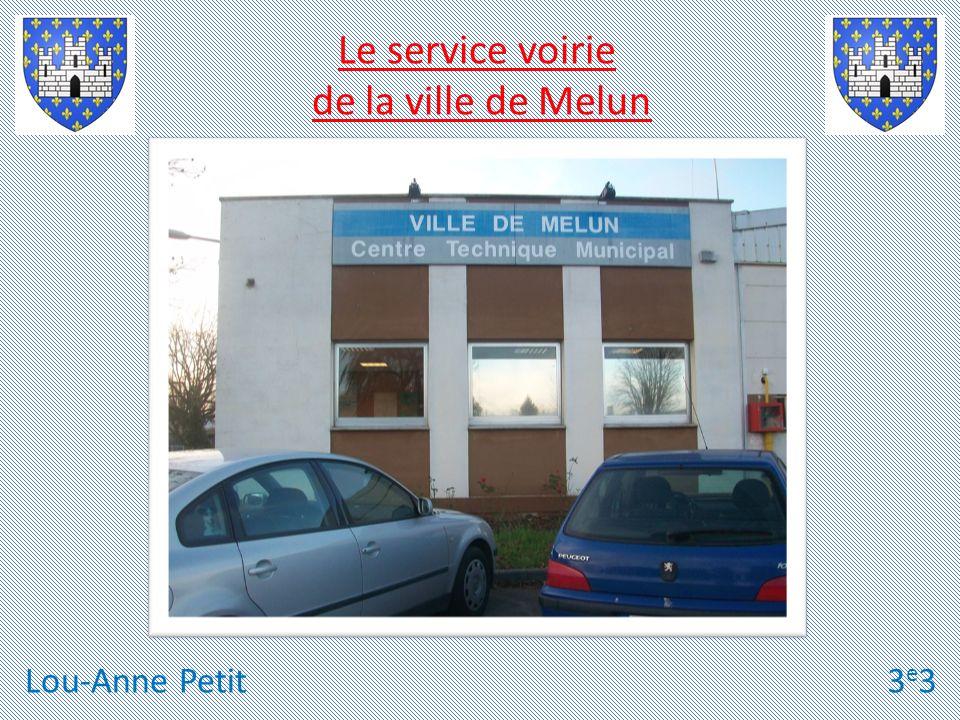 Le service voirie de la ville de Melun Lou-Anne Petit 3e3
