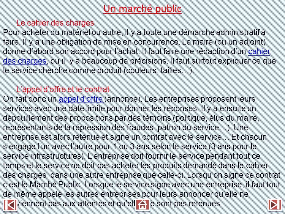 Un marché public Le cahier des charges