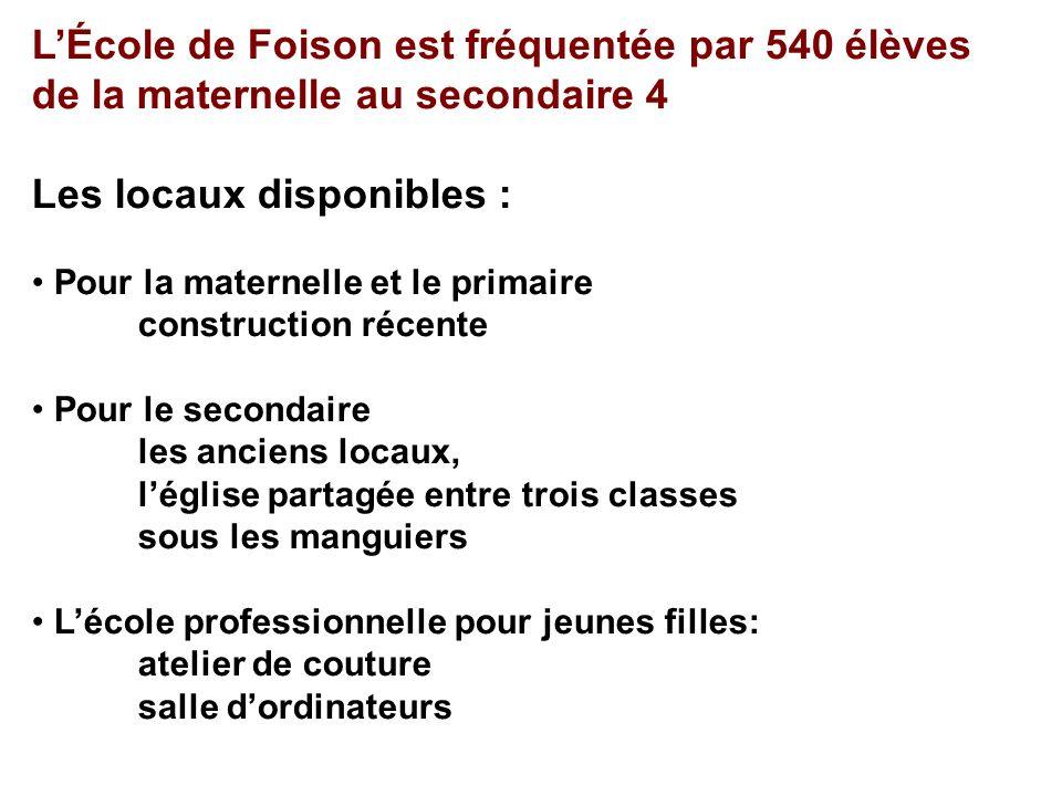 L'École de Foison est fréquentée par 540 élèves