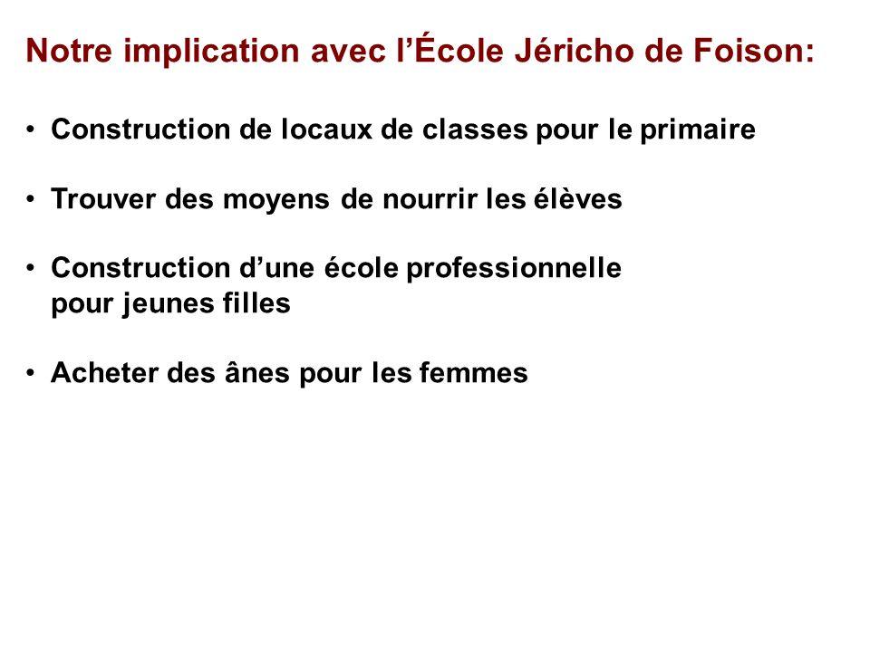 Notre implication avec l'École Jéricho de Foison: