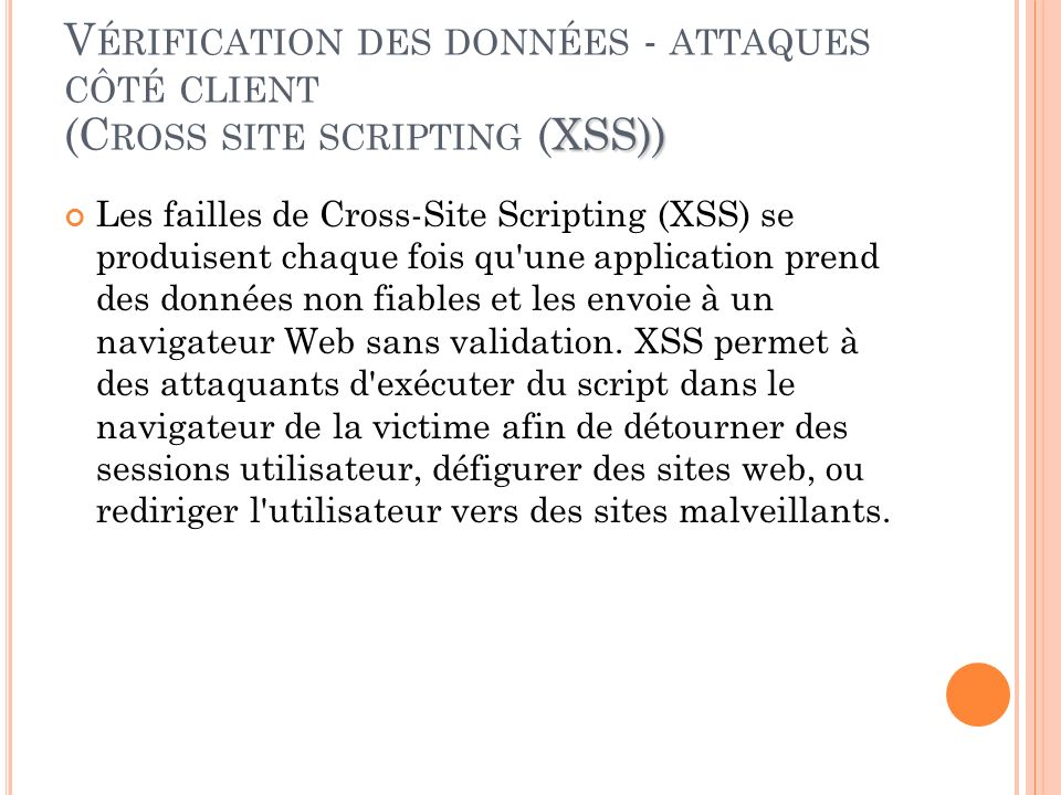Vérification des données - attaques côté client (Cross site scripting (XSS))