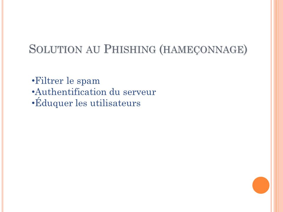 Solution au Phishing (hameçonnage)