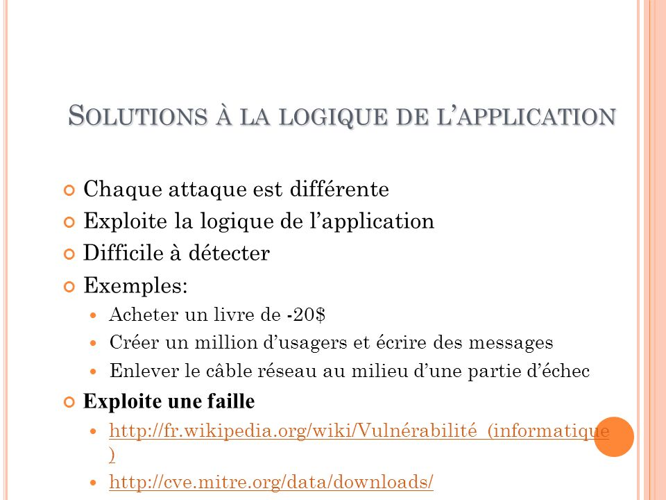 Solutions à la logique de l'application