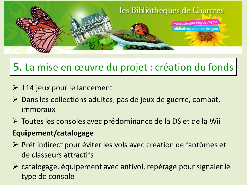 5. La mise en œuvre du projet : création du fonds