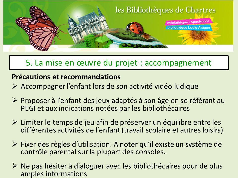 5. La mise en œuvre du projet : accompagnement