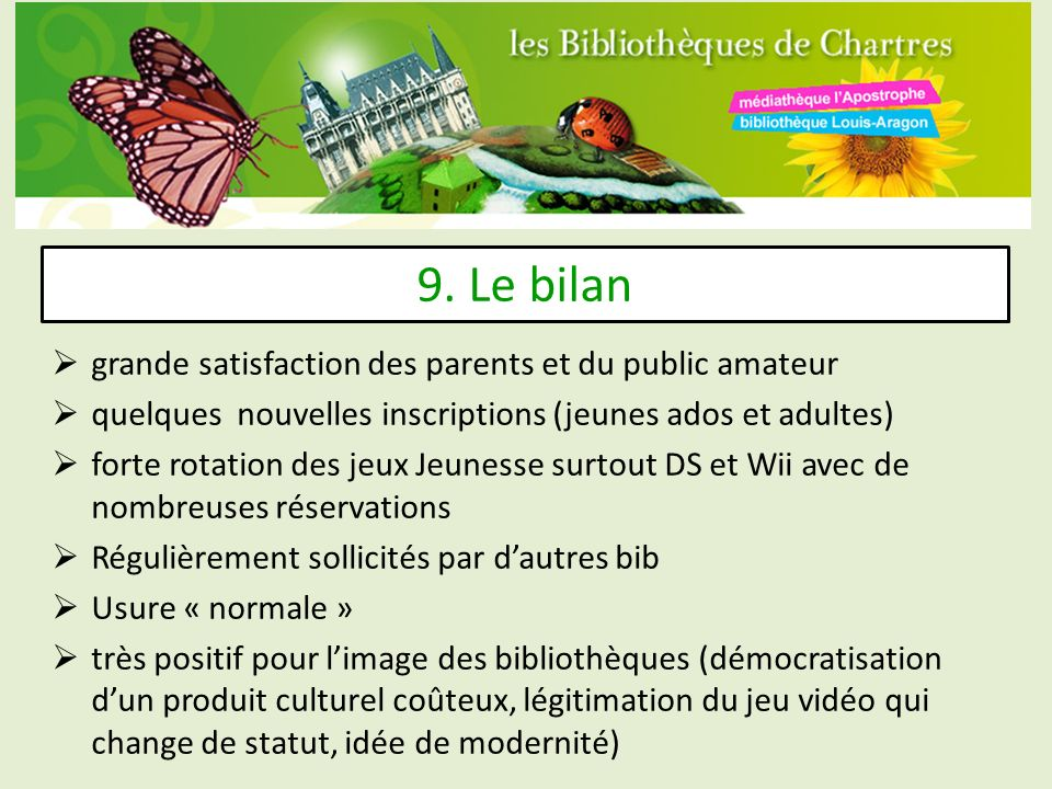 9. Le bilan grande satisfaction des parents et du public amateur