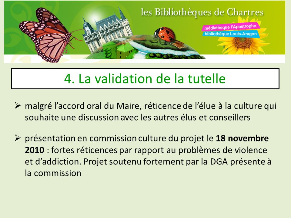4. La validation de la tutelle