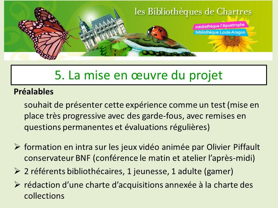 5. La mise en œuvre du projet