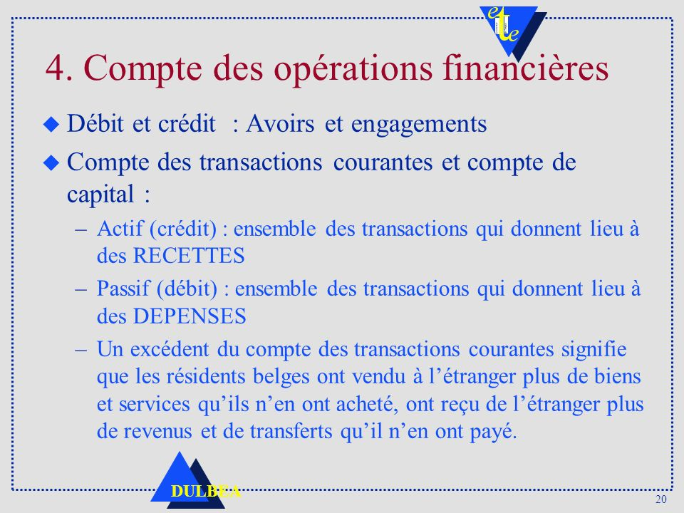 4. Compte des opérations financières