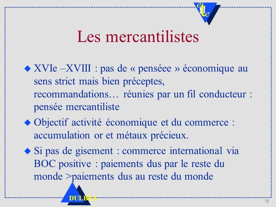 Les mercantilistes