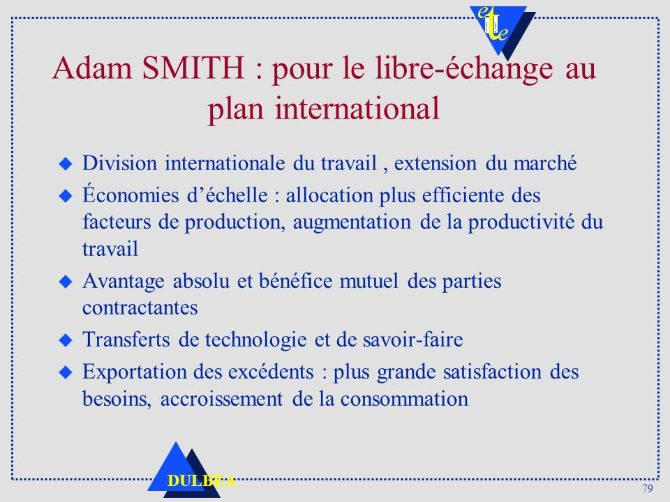 Adam SMITH : pour le libre-échange au plan international