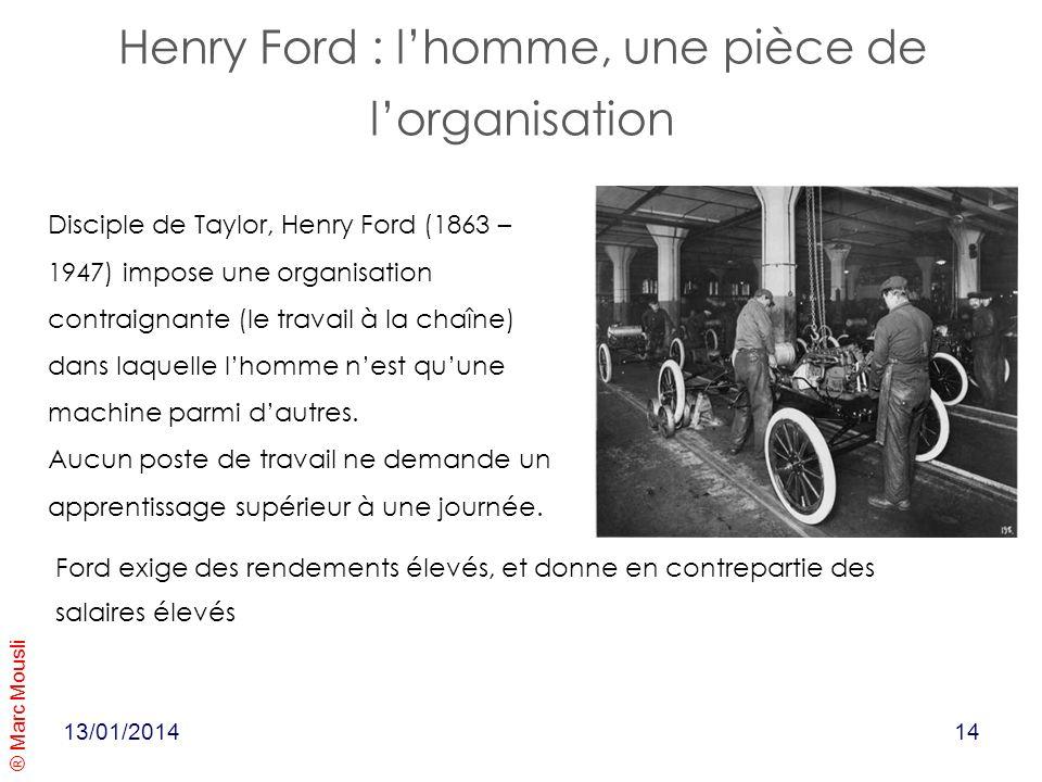 Henry Ford : l'homme, une pièce de l'organisation