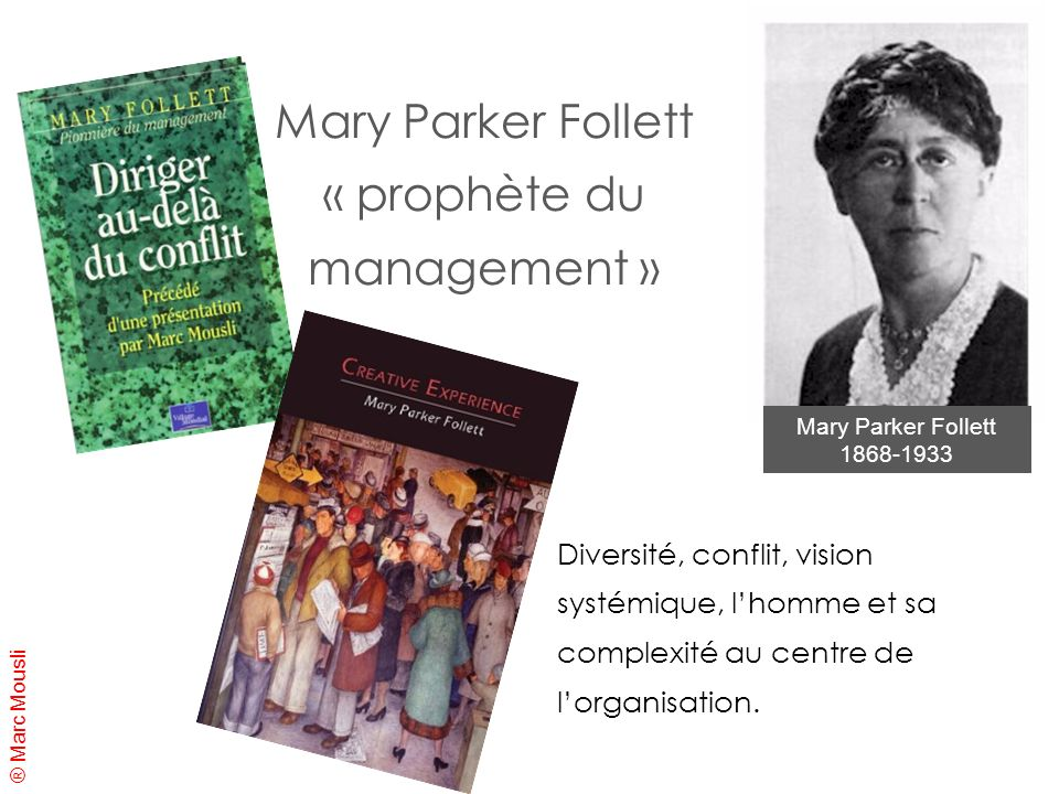 Mary Parker Follett « prophète du management »