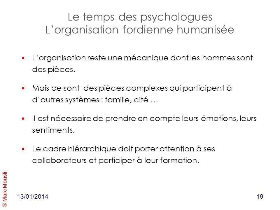 Le temps des psychologues L'organisation fordienne humanisée