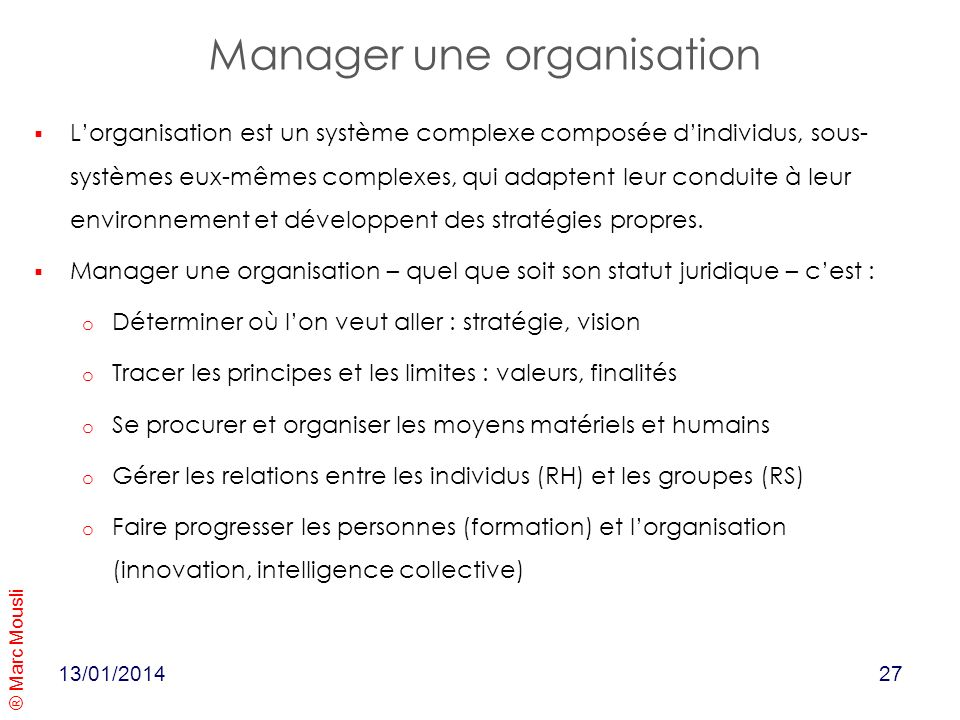 Manager une organisation