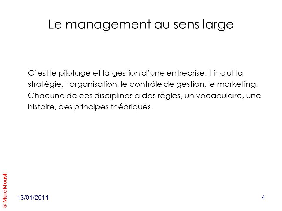 Le management au sens large