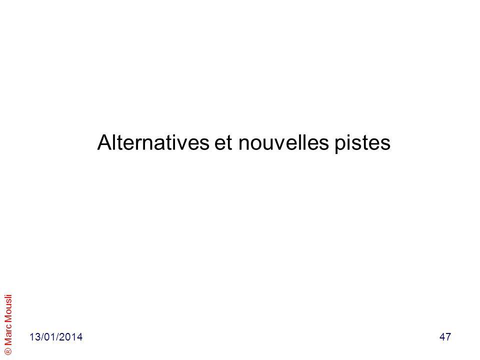 Alternatives et nouvelles pistes