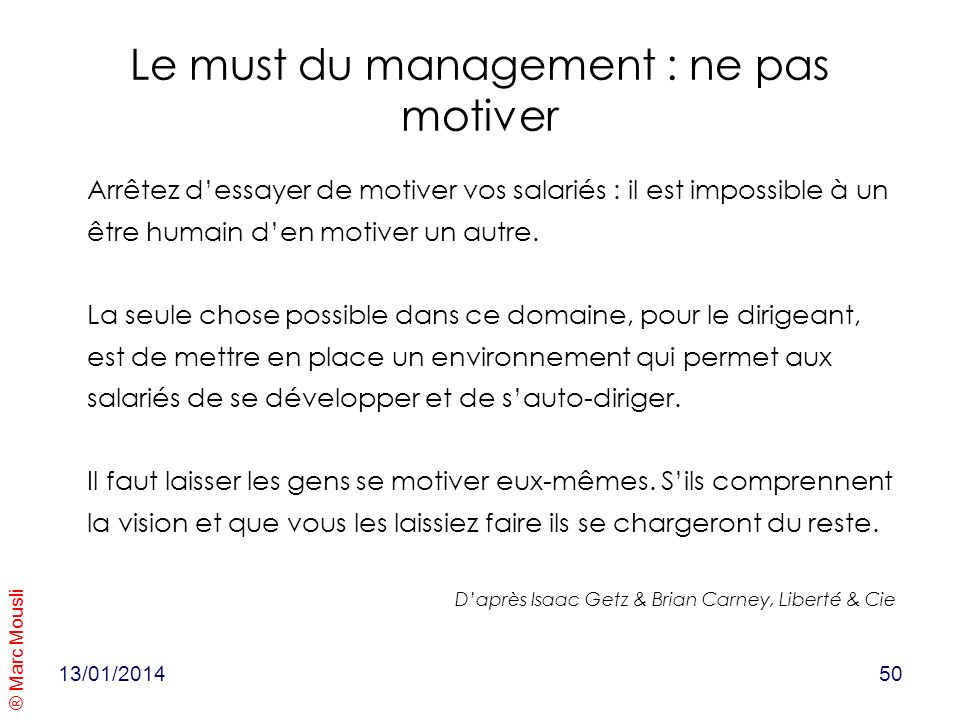 Le must du management : ne pas motiver