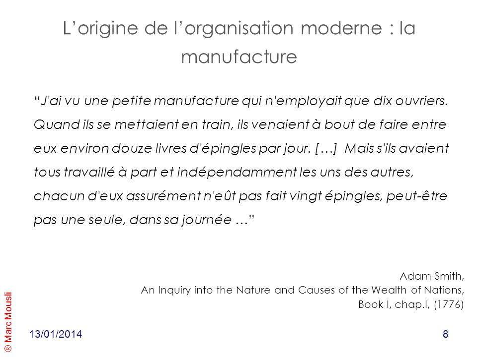 L'origine de l'organisation moderne : la manufacture