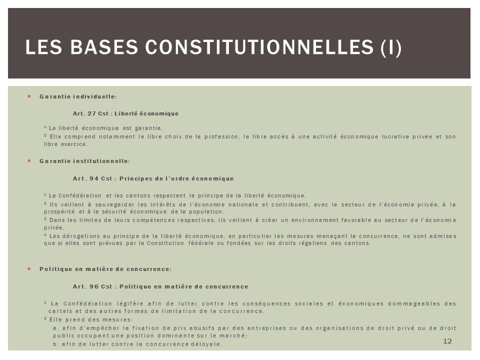 Les bases constitutionnelles (I)