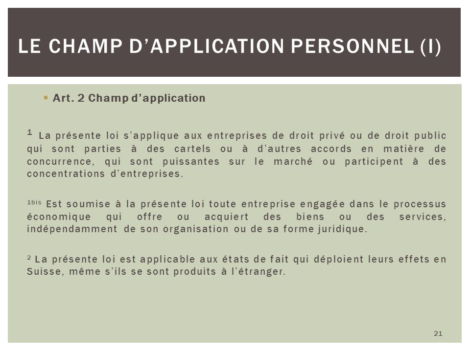 Le champ d'application personnel (I)