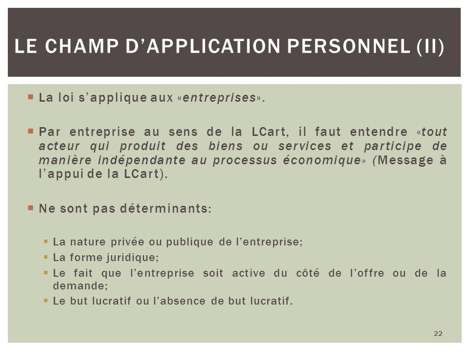 Le champ d'application personnel (II)