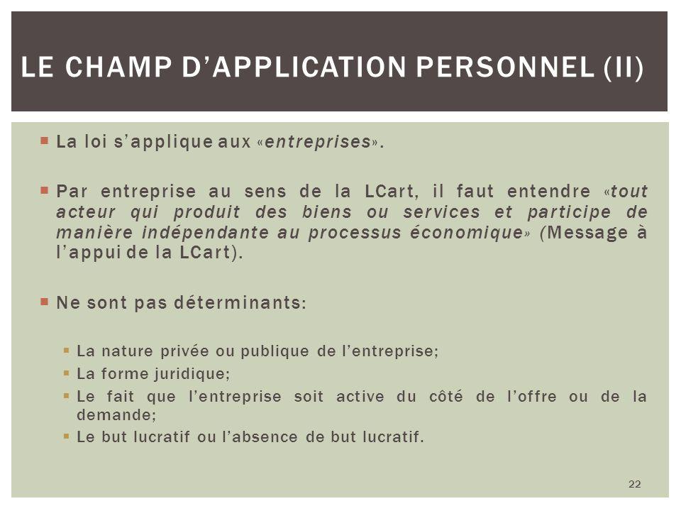 Le champ d'application personnel (II)
