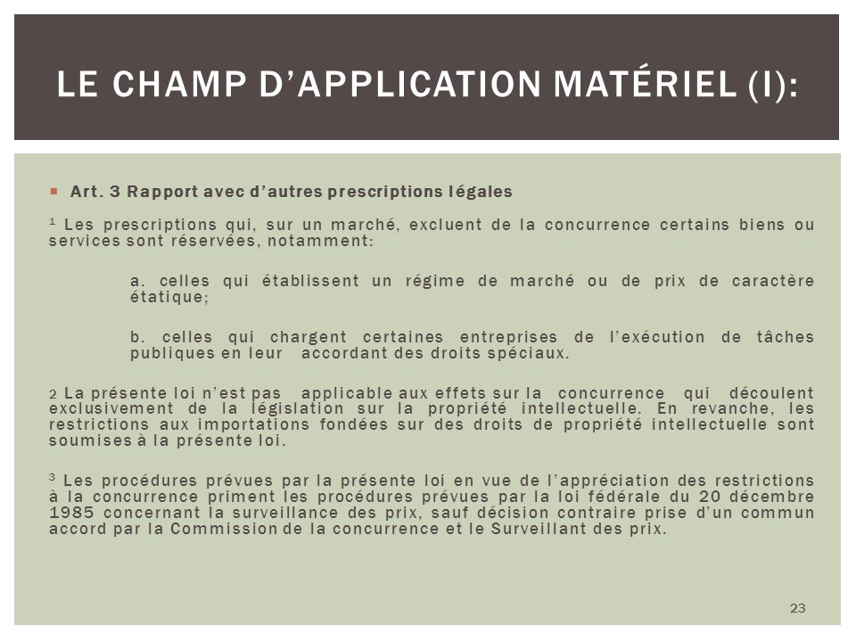 Le champ d'application matériel (I):