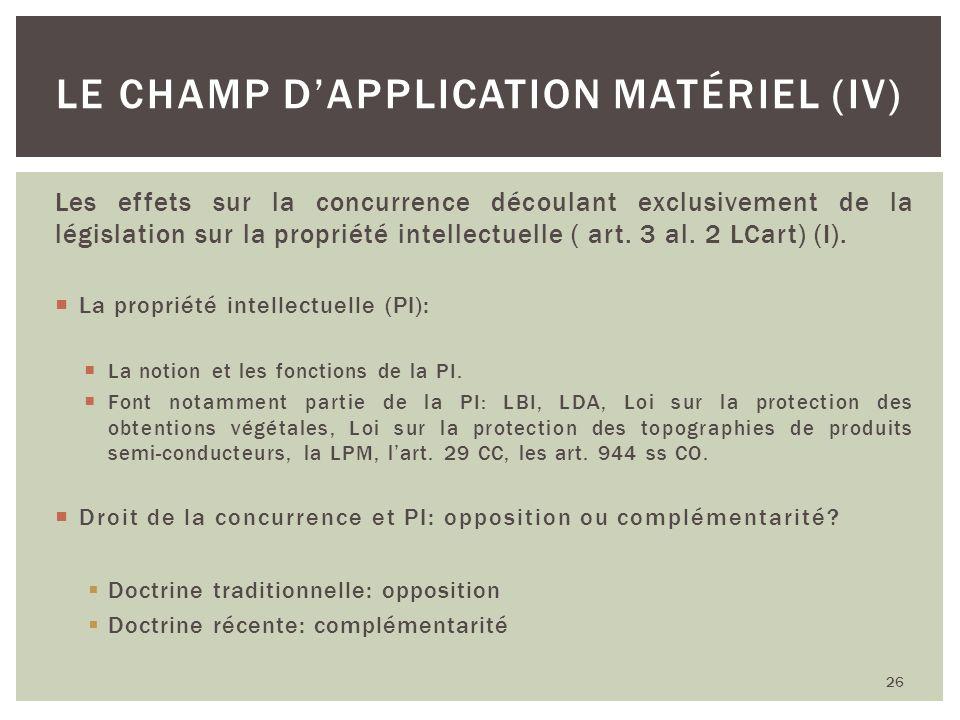 Le champ d'application matériel (IV)