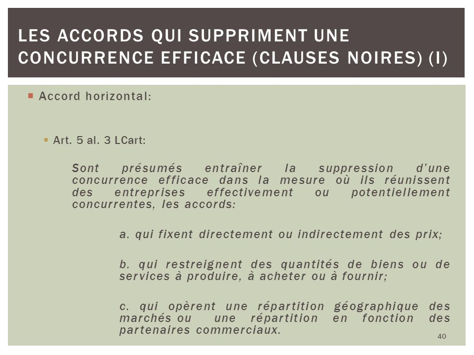 Les accords qui suppriment une concurrence efficace (clauses noires) (I)