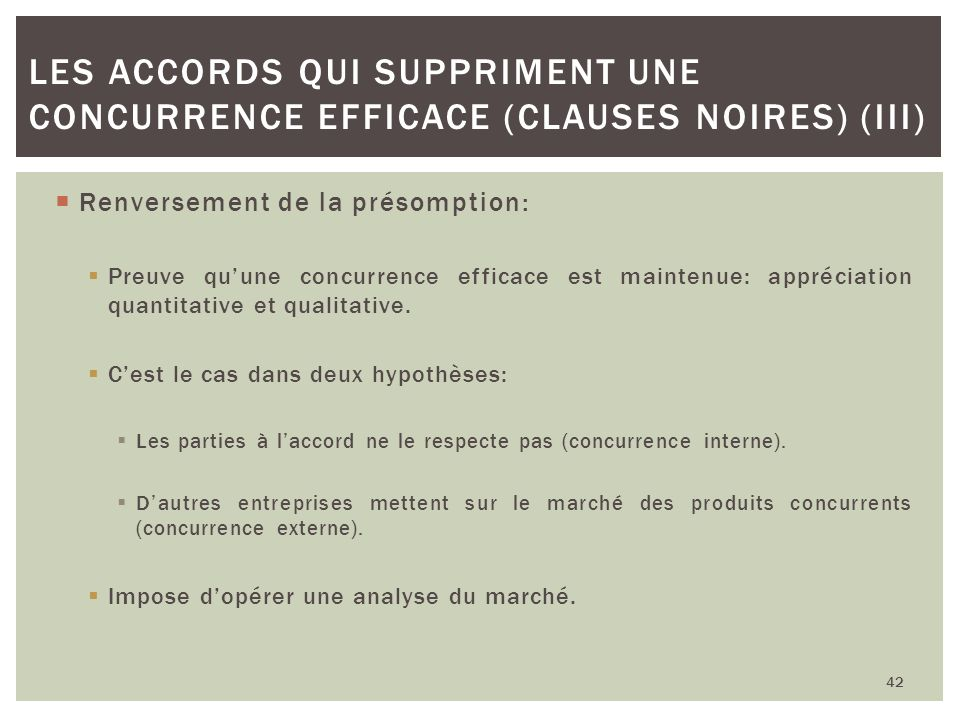 Les accords qui suppriment une concurrence efficace (clauses noires) (III)