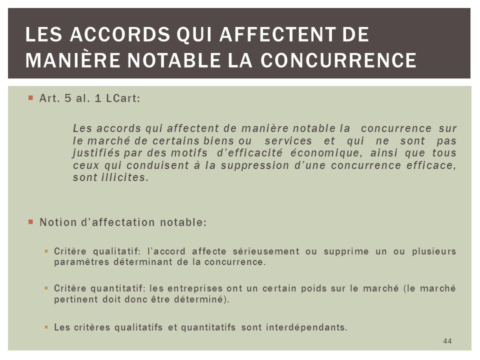 Les accords qui affectent de manière notable la concurrence