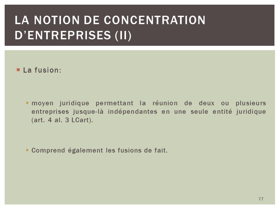 La notion de concentration d'entreprises (II)