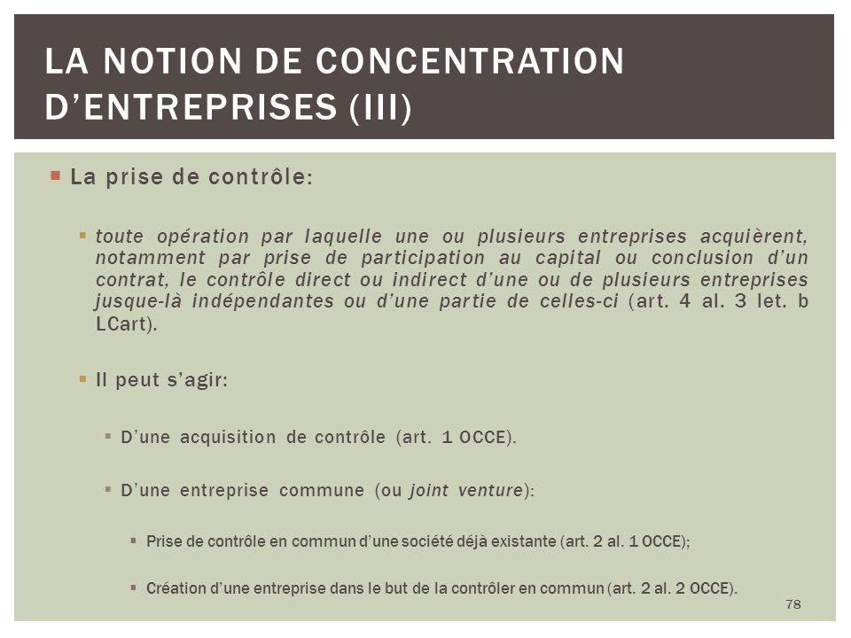 La notion de concentration d'entreprises (III)