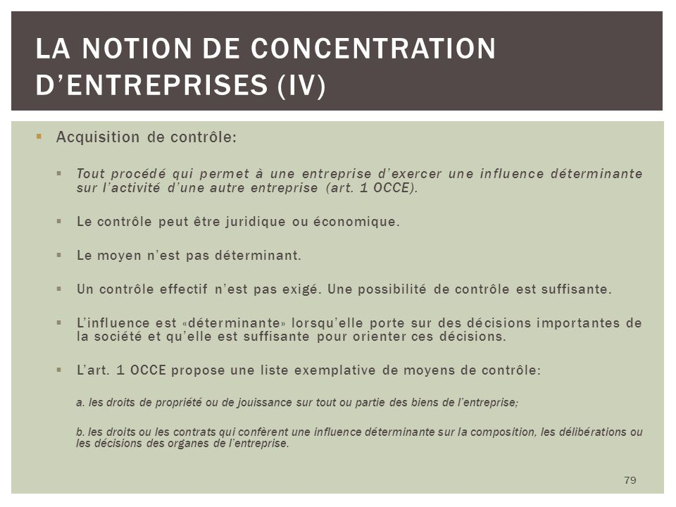 La notion de concentration d'entreprises (IV)
