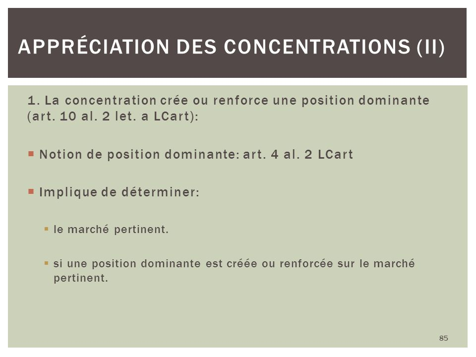 Appréciation des concentrations (II)