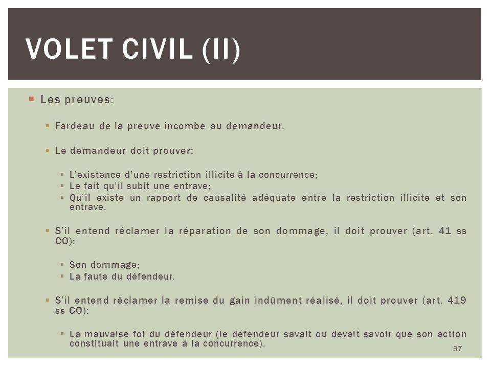 Volet civil (iI) Les preuves: