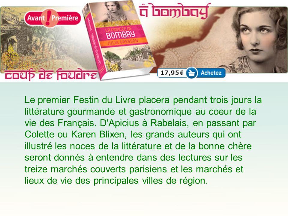 Le premier Festin du Livre placera pendant trois jours la littérature gourmande et gastronomique au coeur de la vie des Français.