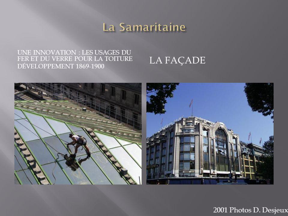 La Samaritaine La façade 2001 Photos D. Desjeux