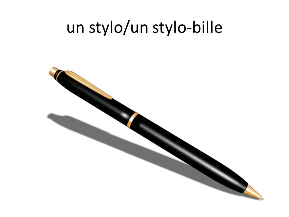 un stylo/un stylo-bille