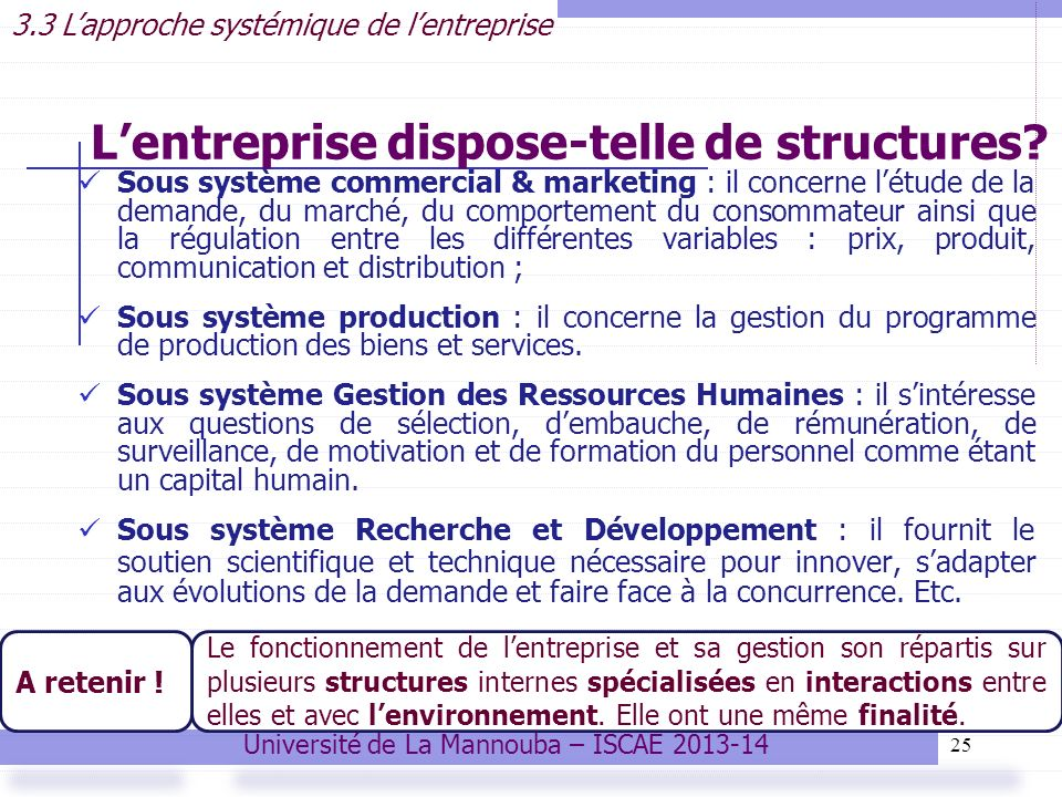 L'entreprise dispose-telle de structures
