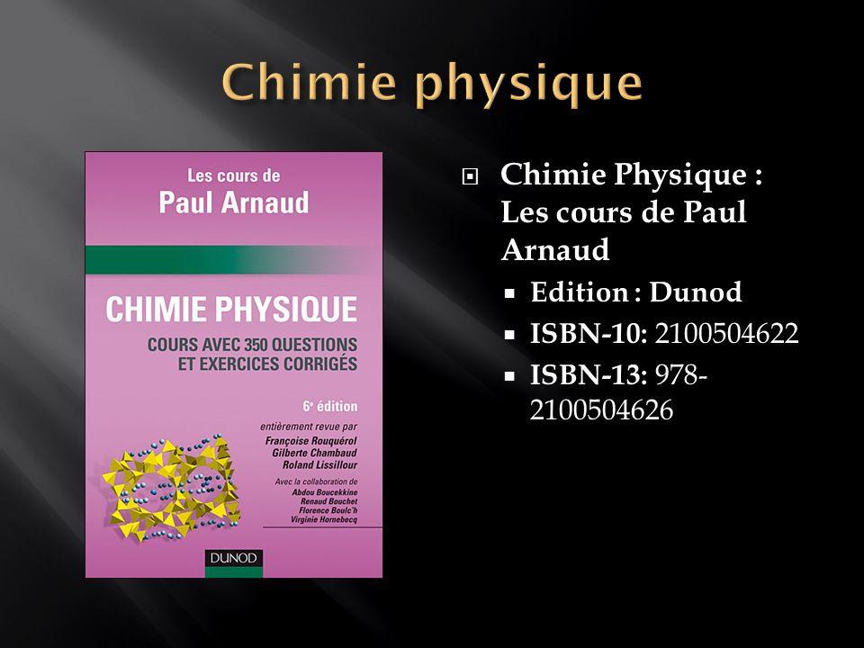 Chimie physique Chimie Physique : Les cours de Paul Arnaud