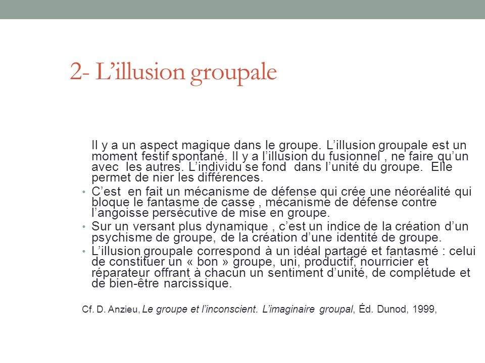 2- L'illusion groupale