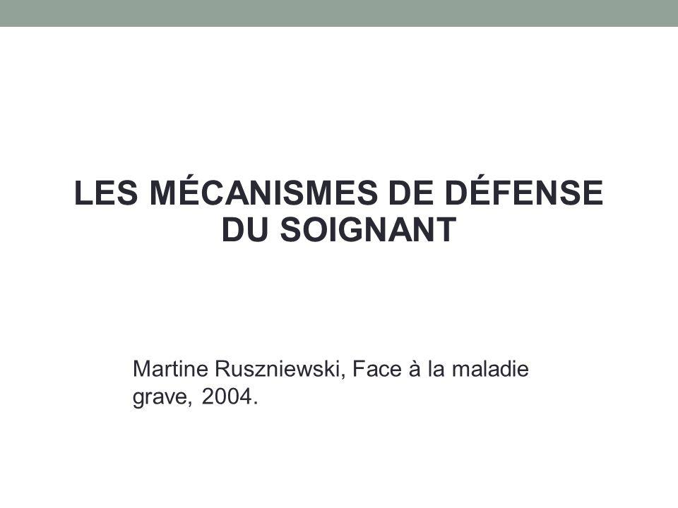LES MÉCANISMES DE DÉFENSE DU SOIGNANT