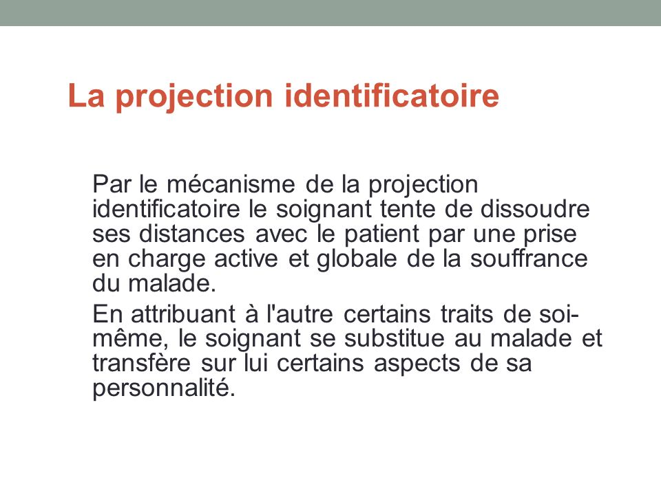 La projection identificatoire