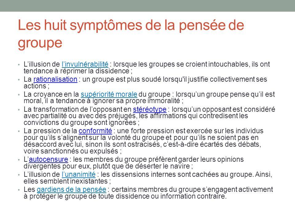 Les huit symptômes de la pensée de groupe