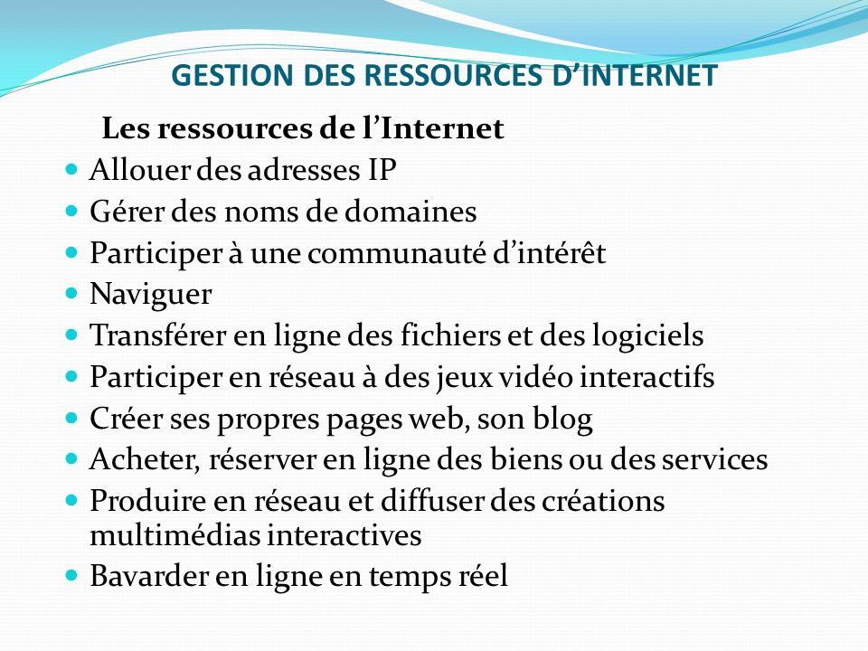 GESTION DES RESSOURCES D'INTERNET